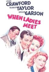 Когда встречаются леди (1941), постер 2