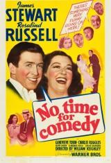 Нет времени на комедию (1940)